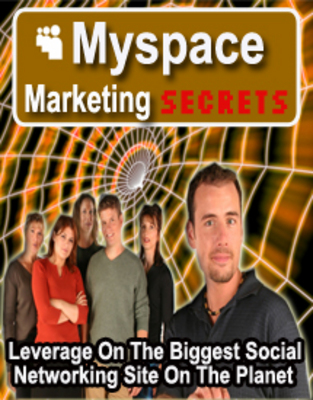 Product picture MySpace Marketing Secrets - 5 step success secrets to MySpace Marketing riches